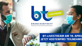 Branchentreff Marketing: Kostenfreier BT-Livestream erstmalig am 19. April
