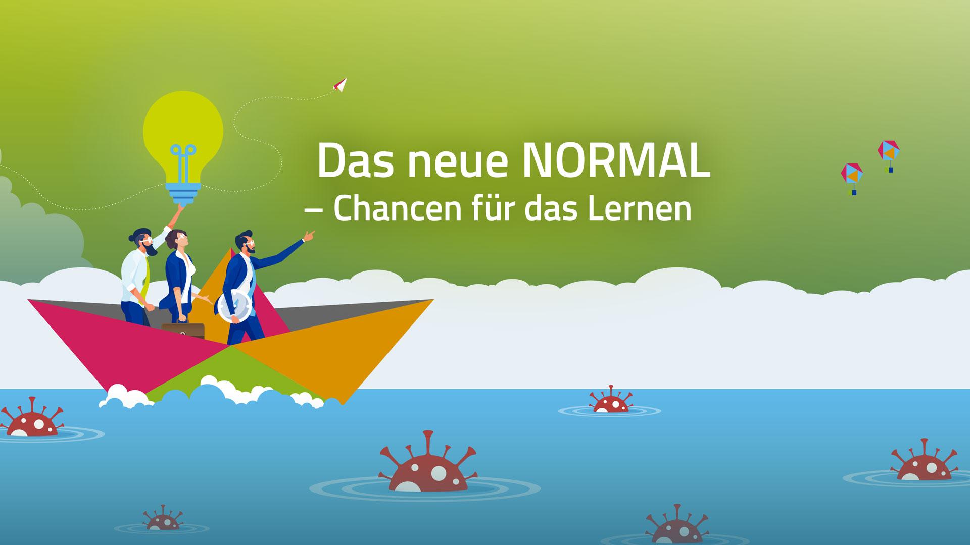 Das neue NORMAL – Chancen für das Lernen, Innovative Konzepte für Personal-, Organisations- und Bildungsverantwortliche, Bildungskongress der deutschen Versicherungswirtschaft, DVA
